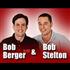 Bob Berger and Bob Stelton