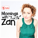 Mornings with Zan Rowe