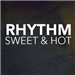 Rhythm Sweet and Hot