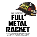 Full Metal Racket