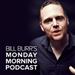 Bill Burr's Monday Morning Podcast