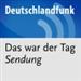 Das war der Tag (Deutschlandradio)