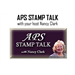 APS Stamp Talk