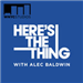 Thanksgiving Thursday Marathon - Here's The Thing: Nov 27, 2014