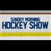 Sunday Morning Hockey Show