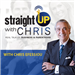 Straight-Up with Chris: Real Talk on Business & Parenthood