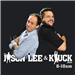 The Jason Lee & Kluck Show