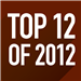 Top 12 Stories of 2012