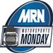 MRN Motorsports Monday