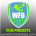 World Football Daily Club Podcasts