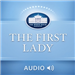 The First Lady (Audio)