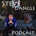 Steve Dangle Podcast