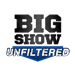 Big Show Unfiltered (encore)