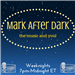 Mark After Dark