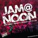 Jam at Noon