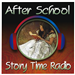 After School Story Time Radio