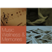 Music, Wellness & Memories