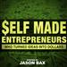 Self Made Entrepreneurs