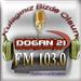 Dogan 21 FM (Doğan 21 FM) - 103.0 FM
