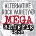 Alternative Rock Variety @ MEGASHUFFLE.com (Megashuffle Radio)