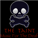 .: The Taint :.