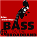 Bass On The Broadband