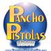 Pancho Pistolas Show
