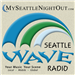 Seattle WAVE Radio ~ Lifestyle Talk