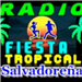 Radio Fiesta Tropical Salvadoreña (Radio Fiesta Tropical Salvadorena)