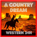 A COUNTRY DREAM – Western 24H