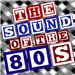 THE SOUND OF THE 80S