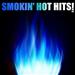 Smokin' Hot Hits!