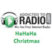Hahaha Christmas - AddictedToRadio.com
