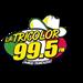 La Tricolor (KLOK-FM) - 99.5 FM