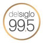 Radio Del Siglo 99.5 FM