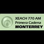 XEACH - Radio Fórmula Primera Cadena Monterrey 770 AM Monterrey, NL